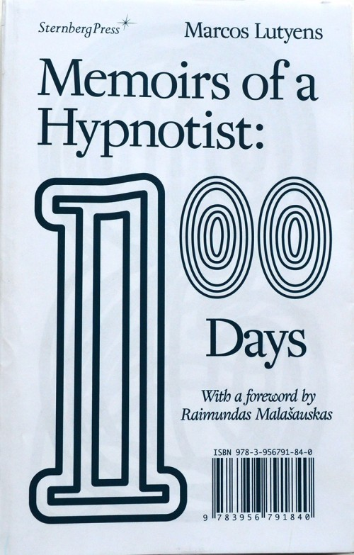 Memoirs of a Hypnotist: 100 Days