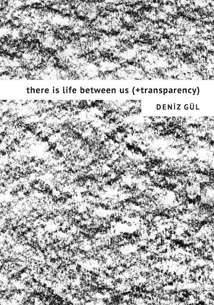 there is life between us (+transparency)