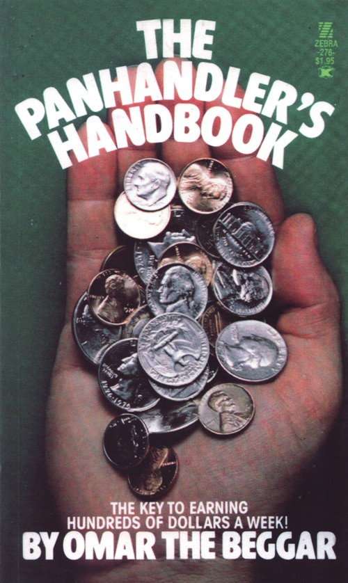 The Panhandler's Handbook