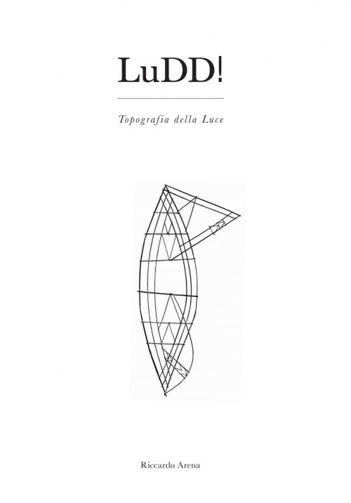LuDD! Topografia della Luce